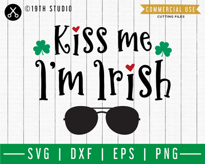 Kiss me I'm Irish SVG | A St. Patrick's Day SVG cut file M45F Craft House SVG - SVG files for Cricut and Silhouette