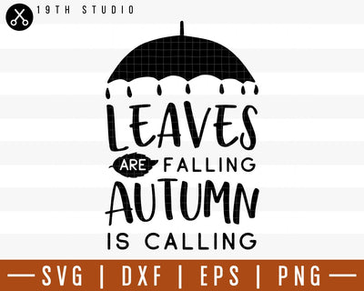 Leaves are falling autumn is calling SVG | M29F10 Craft House SVG - SVG files for Cricut and Silhouette