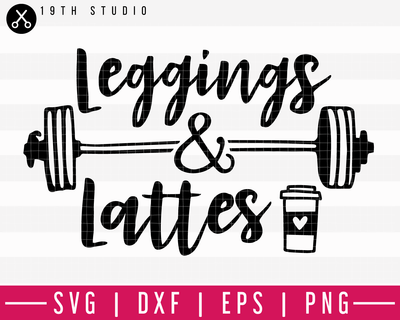Leggings and lattes SVG | A Gym SVG Cut File| M44F Craft House SVG - SVG files for Cricut and Silhouette