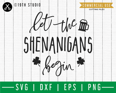 Let the shenanigans begin SVG | A St. Patrick's Day SVG cut file M45F Craft House SVG - SVG files for Cricut and Silhouette