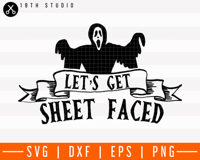 Let's get sheet faced SVG | M28F9 Craft House SVG - SVG files for Cricut and Silhouette