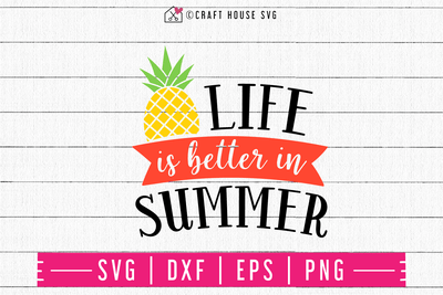 Life is better in Summer SVG | M48F | A Summer SVG cut file Craft House SVG - SVG files for Cricut and Silhouette