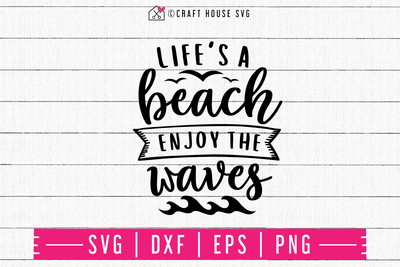 Life's a beach enjoy the waves SVG | M48F | A Summer SVG cut file Craft House SVG - SVG files for Cricut and Silhouette
