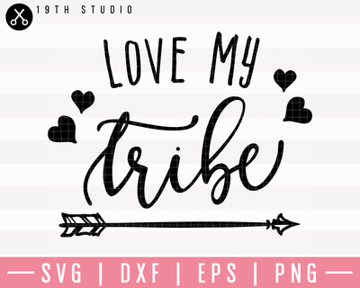 Love My Tribe V2 SVG | M23F8 Craft House SVG - SVG files for Cricut and Silhouette