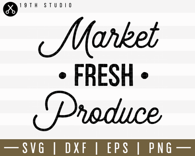 Market Fresh Produce SVG | M14F19 Craft House SVG - SVG files for Cricut and Silhouette