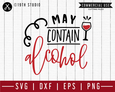May contain alcohol SVG | M47F | A Wine SVG cut file Craft House SVG - SVG files for Cricut and Silhouette
