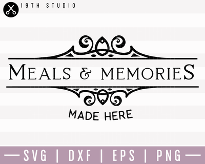 Meals And Memories Made Here 2 SVG | M22F12 Craft House SVG - SVG files for Cricut and Silhouette