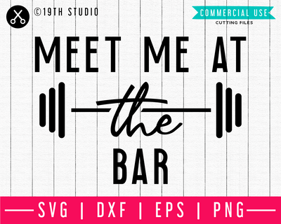 Meet me at the bar SVG | A Gym SVG cut file | M44F Craft House SVG - SVG files for Cricut and Silhouette