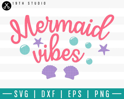 Mermaid vibes SVG | M33F10 Craft House SVG - SVG files for Cricut and Silhouette