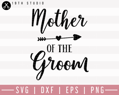 Mother Of The Groom SVG | M27F19 Craft House SVG - SVG files for Cricut and Silhouette
