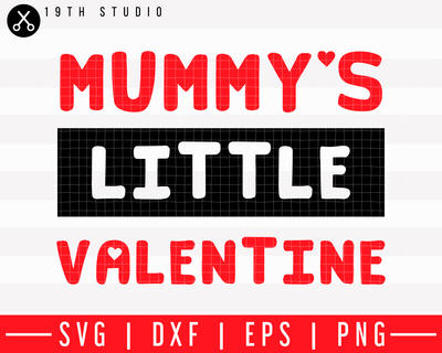 Mummys little valentine SVG | M43F30 Craft House SVG - SVG files for Cricut and Silhouette
