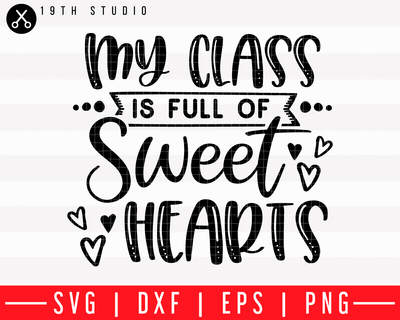 My class is full of sweethearts SVG | M43F31 Craft House SVG - SVG files for Cricut and Silhouette