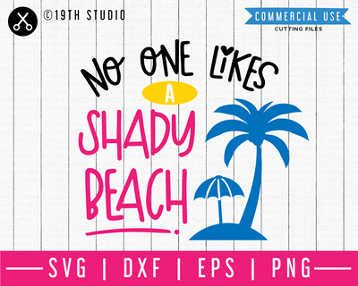 No one likes a shady beach SVG | M48F | A Summer SVG cut file Craft House SVG - SVG files for Cricut and Silhouette