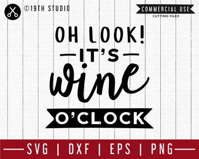 Oh look it's wine oclock SVG | M47F | A Wine SVG cut file Craft House SVG - SVG files for Cricut and Silhouette