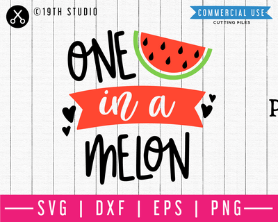 One in a melon SVG | M48F | A Summer SVG cut file Craft House SVG - SVG files for Cricut and Silhouette