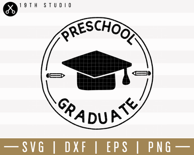 Preschool Graduate SVG | M24F12 Craft House SVG - SVG files for Cricut and Silhouette