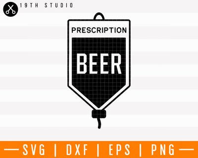 Prescription beer SVG | M4F17 Craft House SVG - SVG files for Cricut and Silhouette