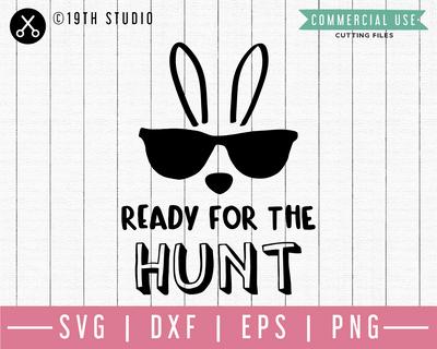 Ready for the hunt SVG | M46F | An Easter SVG cut file Craft House SVG - SVG files for Cricut and Silhouette