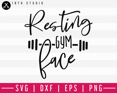 Resting Gym Face SVG | A Gym SVG Cut File | M44F Craft House SVG - SVG files for Cricut and Silhouette