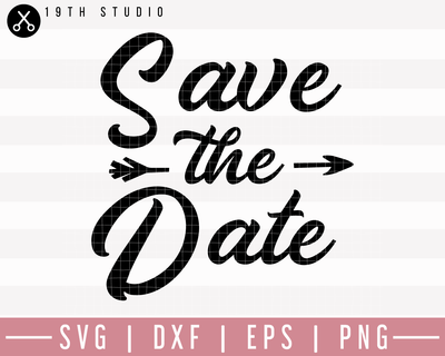 Save The Date SVG | M27F23 Craft House SVG - SVG files for Cricut and Silhouette