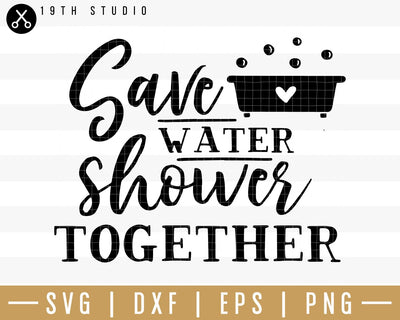 Save water shower together SVG | M32F13 Craft House SVG - SVG files for Cricut and Silhouette