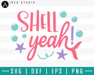 Shell yeah SVG | M33F12 Craft House SVG - SVG files for Cricut and Silhouette