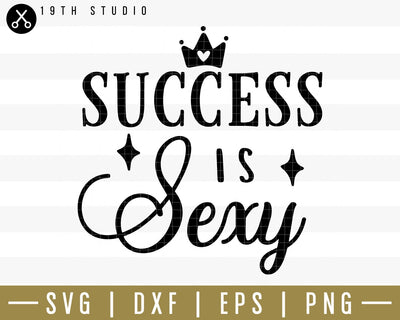 Success is sexy SVG | M34F14 Craft House SVG - SVG files for Cricut and Silhouette