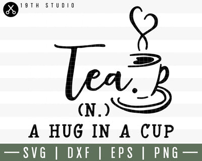 Tea a hug in a cup SVG | M30F13 Craft House SVG - SVG files for Cricut and Silhouette