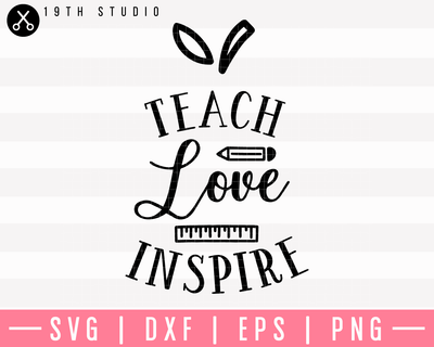 Teach Love Inspire SVG | M5F19 Craft House SVG - SVG files for Cricut and Silhouette