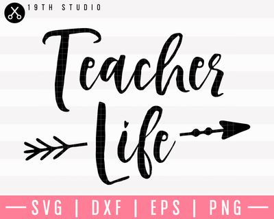Teacher Life SVG | M5F12 Craft House SVG - SVG files for Cricut and Silhouette