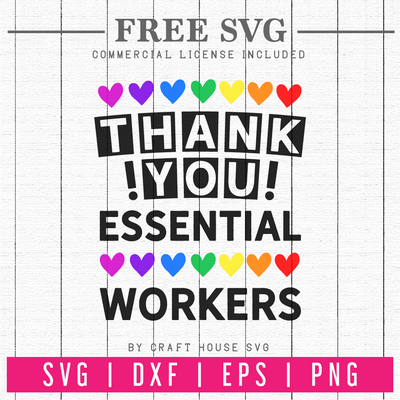 Thank You Essential Workers SVG | FB82 Craft House SVG - SVG files for Cricut and Silhouette