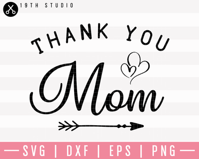 Thank You Mom SVG | M23F32 Craft House SVG - SVG files for Cricut and Silhouette