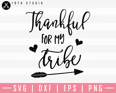 Thankful For My Tribe SVG | M23F31 Craft House SVG - SVG files for Cricut and Silhouette