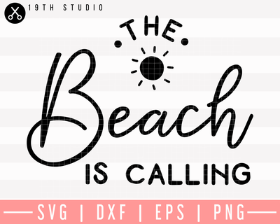 The Beach Is Calling SVG | M26F17 Craft House SVG - SVG files for Cricut and Silhouette