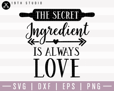 The Secret Ingredient Is SVG | M22F16 Craft House SVG - SVG files for Cricut and Silhouette