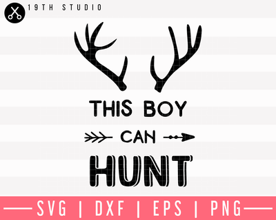This Boy Can Hunt 2 SVG | M9F13 Craft House SVG - SVG files for Cricut and Silhouette
