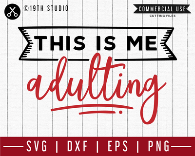 This is me adulting SVG | M47F | A Wine SVG cut file Craft House SVG - SVG files for Cricut and Silhouette