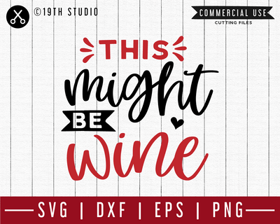 This might be wine SVG | M47F | A Wine SVG cut file Craft House SVG - SVG files for Cricut and Silhouette