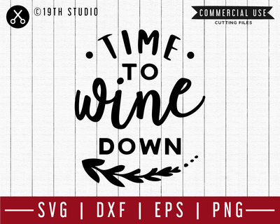 Time to wine down SVG | M47F | A Wine SVG cut file Craft House SVG - SVG files for Cricut and Silhouette