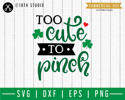 Too cute to pinch SVG | A St. Patrick's Day SVG cut file M45F Craft House SVG - SVG files for Cricut and Silhouette