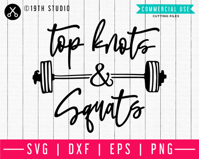 Top knots and squats SVG | A Gym SVG cut file | M44F Craft House SVG - SVG files for Cricut and Silhouette