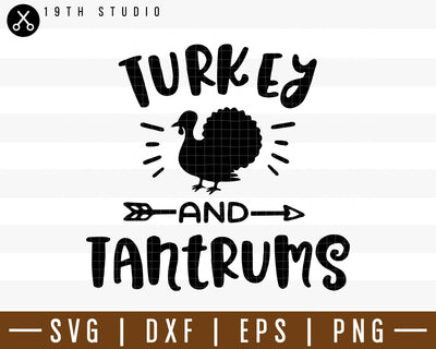 Turkey and tantrums SVG | M38F13 Craft House SVG - SVG files for Cricut and Silhouette