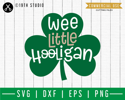 Wee little Hooligan SVG | A St. Patrick's Day SVG cut file M45F Craft House SVG - SVG files for Cricut and Silhouette