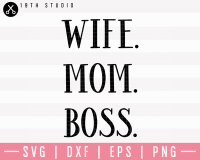Wife Mom Boss 02 SVG | M23F36 Craft House SVG - SVG files for Cricut and Silhouette