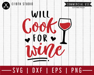 Will cook for wine SVG | M47F | A Wine SVG cut file Craft House SVG - SVG files for Cricut and Silhouette