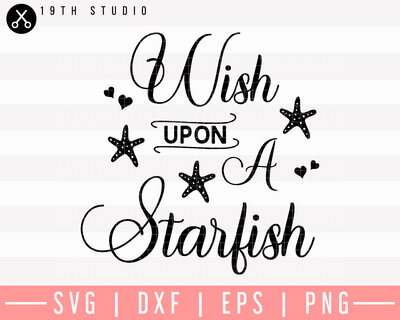 Wish Upon A Starfish SVG | M26F9 Craft House SVG - SVG files for Cricut and Silhouette