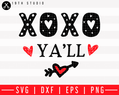 XOXO ya'll SVG | M43F48 Craft House SVG - SVG files for Cricut and Silhouette