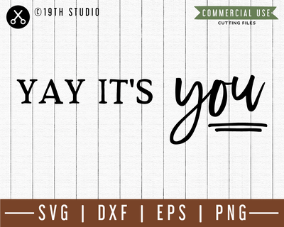Yay its you SVG |M49F| A Doormat SVG file Craft House SVG - SVG files for Cricut and Silhouette