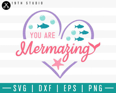 You are mermazing SVG | M33F14 Craft House SVG - SVG files for Cricut and Silhouette