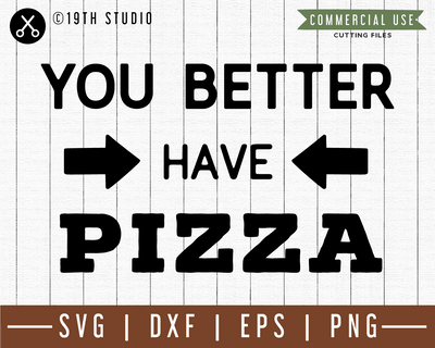You better have pizza SVG |M49F| A Doormat SVG file Craft House SVG - SVG files for Cricut and Silhouette